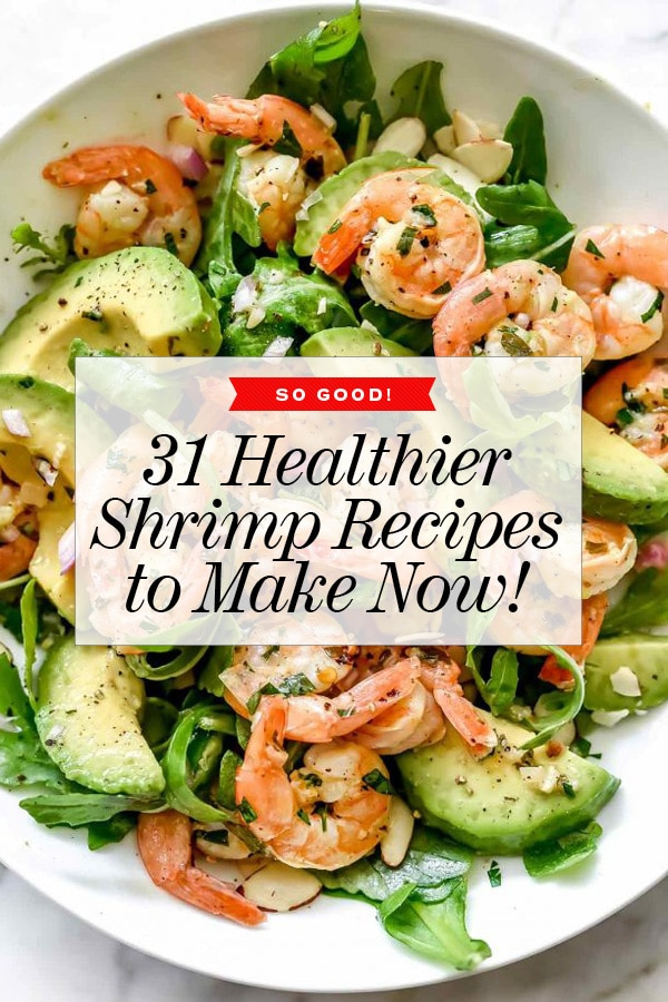 31 Shrimp Recipes to Make Now | foodiecrush.com #shrimp #dinner #healthy #recipes