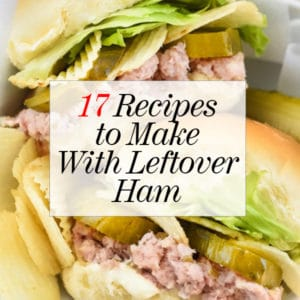 17 Recipes to Make with Leftover Ham | foodiecrush.com