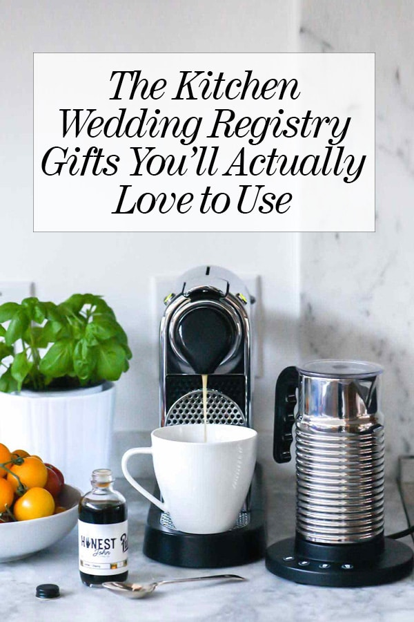 Beau The Kitchen Wedding Registry Gifts Youu0027ll Actually Love To Use |  Foodiecrush.com