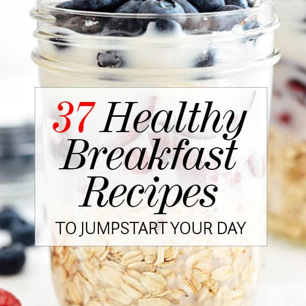 Healthy and Easy Breakfast Recipes to Jumpstart Your Day | foodiecrush.com #3recipes #breakfast #healthy