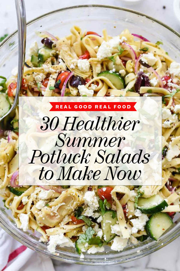 30 Healthy Summer Potluck Salads to Make Now | foodiecrush.com #salad #pastasalad #summer #potluck