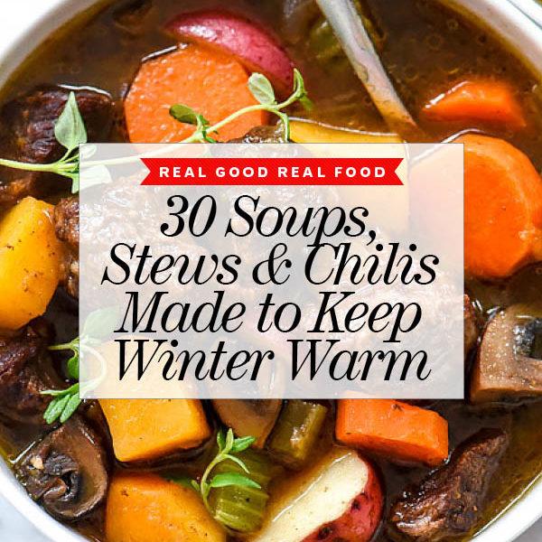 30 Soups Stews and Chilis foodiecrush.com
