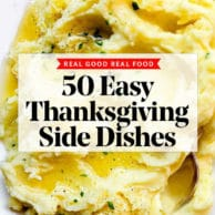 50 Easy Thanksgiving Side Dishes Recipes | foodiecrush.com