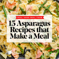 15 Asparagus Recipes | foodiecrush.com #asparagus #dinner #recipes #healthy