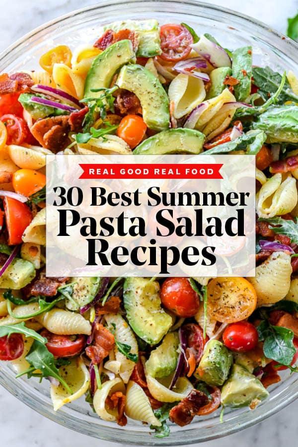 30 Pasta Salad Recipes To Make All Summer Long Foodiecrush