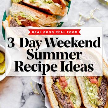 3-Day Weekend Summer Recipe Ideas | foodiecrush.com