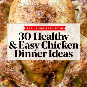 30 Easy Healthy Chicken Dinner Ideas | foodiecrush.com