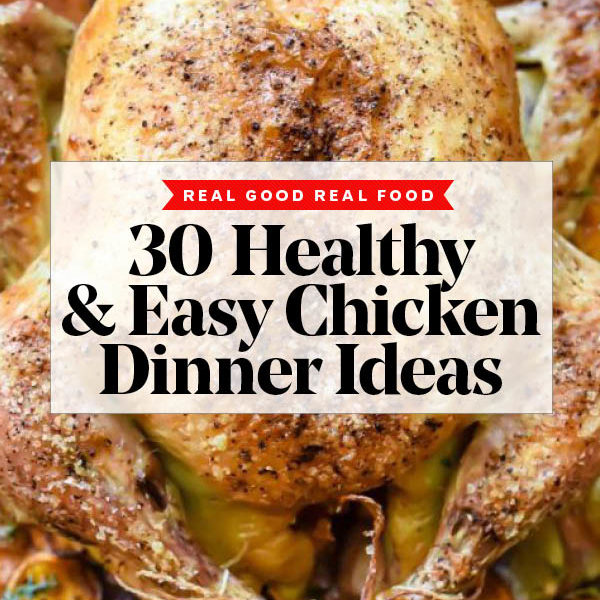 30 Easy Healthy Chicken Dinner Ideas | foodiecrush.com