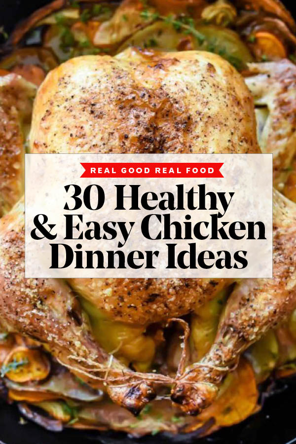 30 Easy Healthy Chicken Dinners Ideas Foodiecrush Com