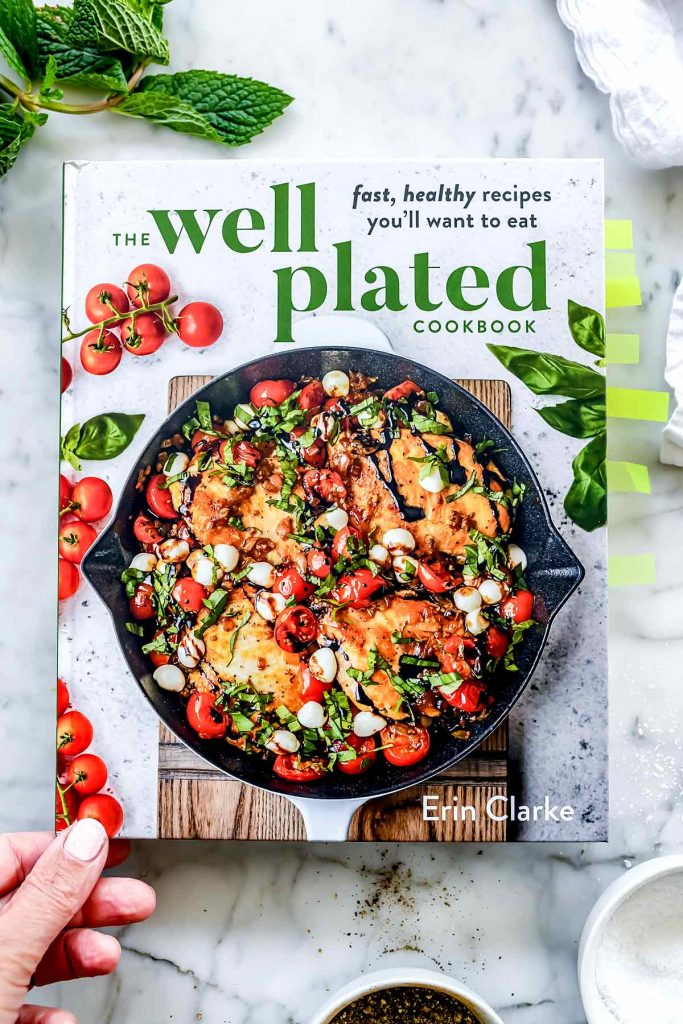Well Plated Cookbook | foodiecrush.com